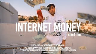 INTERNET MONEY - SHORT FILM - JUSTIN ESCALONA