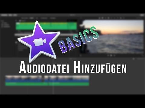 iMovie Basics - Audiodatei Hinzufügen