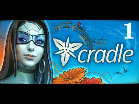 Let's Play Cradle - Part 1 I'm in a Yurt