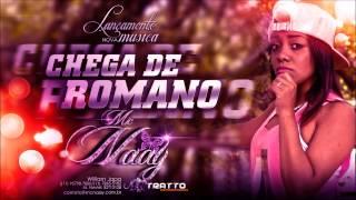 Baixar Mc Naay - Chega De Romano (Prod. Dj Lucas e Dj Tan Power Som) Tratto