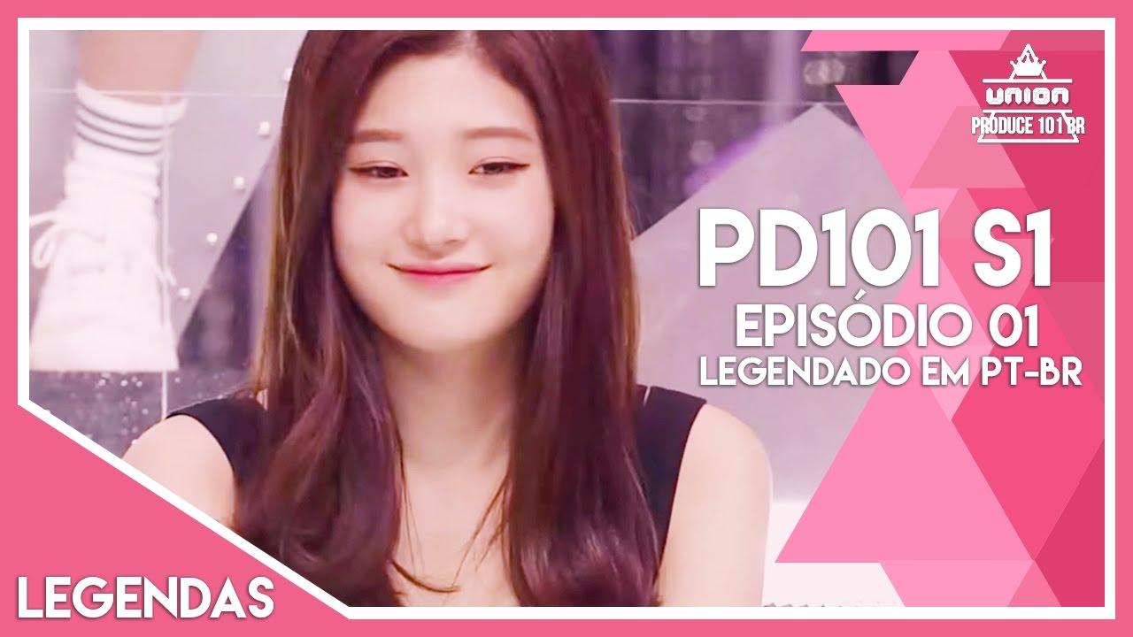 Produce 101 Season 1 - Episódio 01 [Legendado em PT-BR] (LINK NA DESCRIÇÃO)