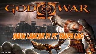 Cara Memainkan God of War 2 Dengan Lancar di PC menggunakan PCSX2