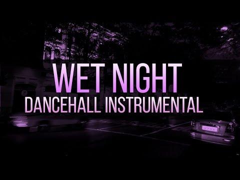 """*SOLD* Dancehall Instrumental - """"Wet Night Riddim"""" (Prod. Mindkeyz) 2015"""