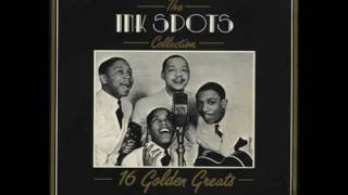 "The Ink Spots - ""I Could Make You Care"""