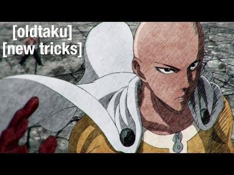 Oldtaku, New Tricks: One-Punch Man