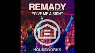 Remady feat. Manu-L - Give Me A Sign (Radio Edit)