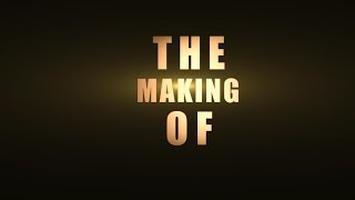 'The Making Of...' : Teaser