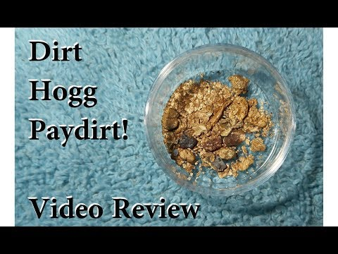 Video review of DirtHogg paydirt. 3g of GOLD!