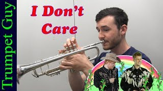 Ed Sheeran - I Don't Care (Trumpet Cover) ft. Justin Bieber