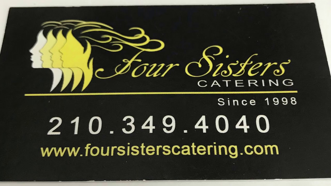 Four Sisters Catering Your Premier San Antonio Caterer For All Of Your Business Event And Wedding Catering Needs