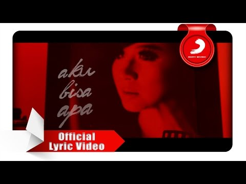 Astrid - Aku Bisa Apa [Official Lyric Video]