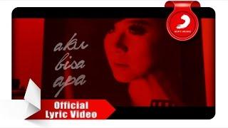 Download Astrid - Aku Bisa Apa [Official Lyric Video]