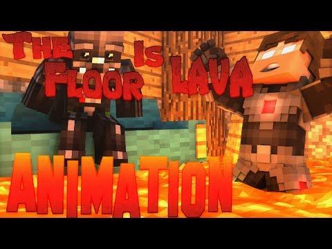 The Floor Is Lava | Minecraft Animation...