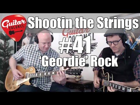 Shootin the Strings #41 - 'Geordie' Music. Songs from Newcastle  - Youtube Guitars Songs Music