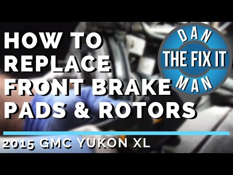 2015 GMC YUKON XL HOW TO REPLACE FRONT BRAKE PADS & ROTORS – EASY DIY