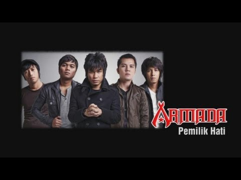 ARMADA - Pemilik Hati with lirik/lyric (karaoke)