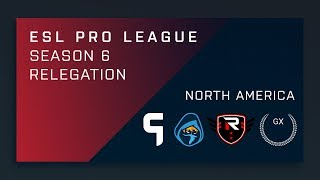 CS:GO - GX vs. Rise Nation | Ghost vs. Rogue - NA Relegation Deciders - ESL Pro League Season 6