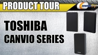 Newegg TV_ Toshiba Canvio  Series Portable Hard Drives Product Tour