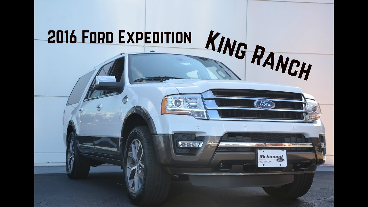 2016 Ford Expedition King Ranch Features And Highlights