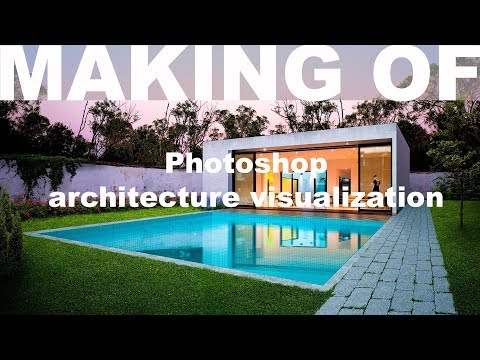 Making Of: Photoshop Architecture Visualization #6 Modern house with pool