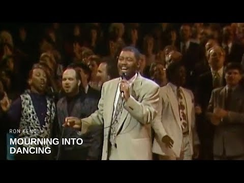 Ron Kenoly - Mourning Into Dancing (Live)