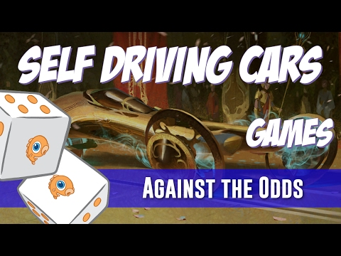Against the Odds: Self Driving Cars (Games)
