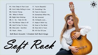 Soft Rock Acoustic | Greatest Soft Rock Songs | Soft Rock Relaxing Music