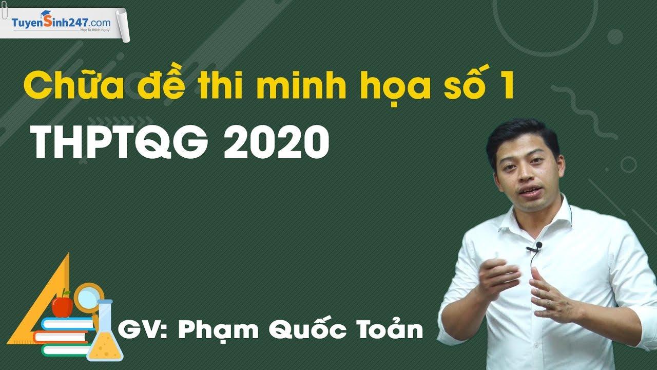 Chữa đề thi minh họa số 1 – THPTQG 2020 – Môn Vật Lí – Thầy Phạm Quốc Toản