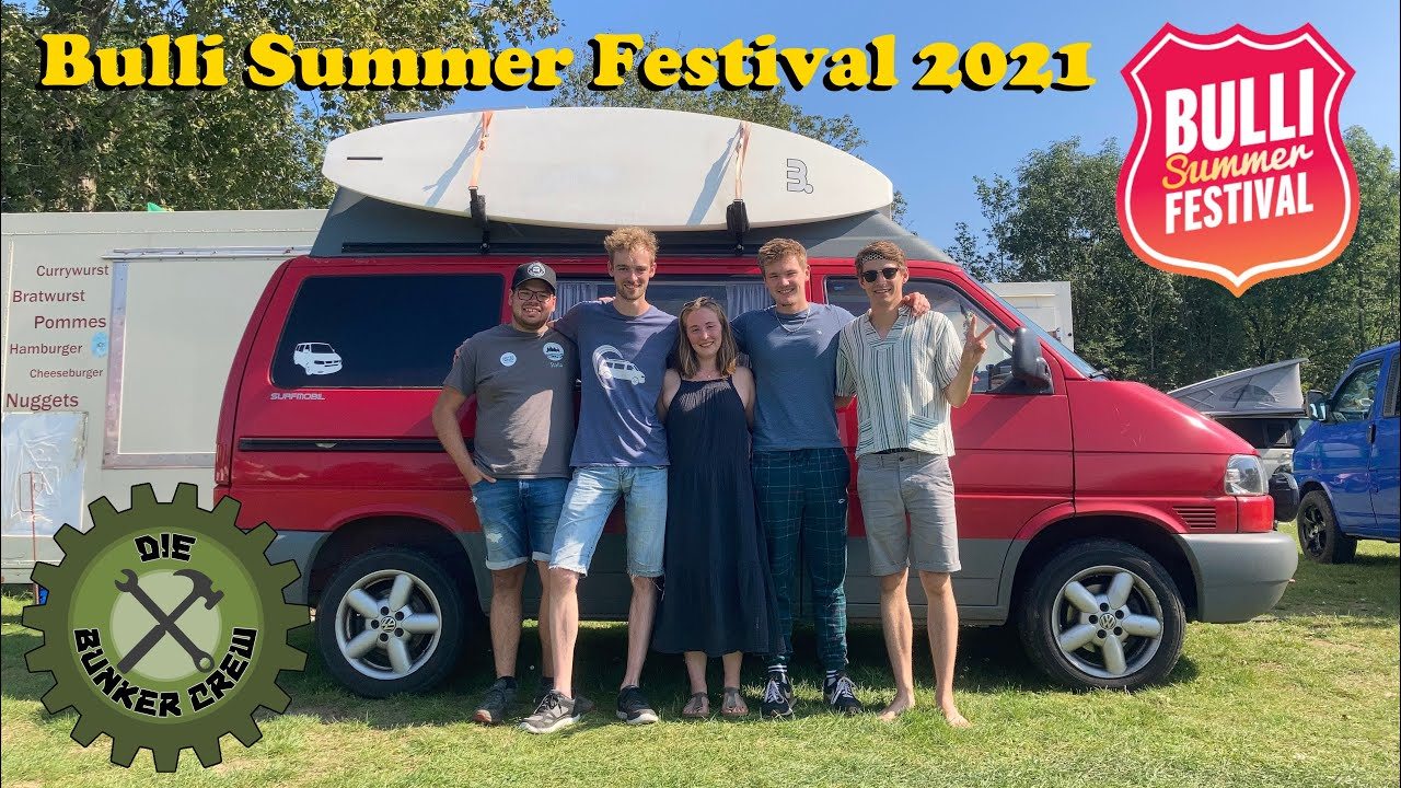 Die Bunker Crew auf dem Bulli Summer Festival 2021