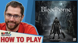 Bloodborne - How To Play
