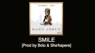 Doe B - Smile [Prod by Bolo & She