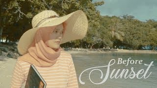Before Sunset - Film Pendek (Short Movie)