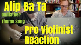 Alip Ba Ta, The Godfather Theme Song, Pro Violinist Reaction