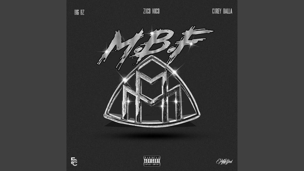 Download M.B.F (feat. Big Bz & Corey Balla)