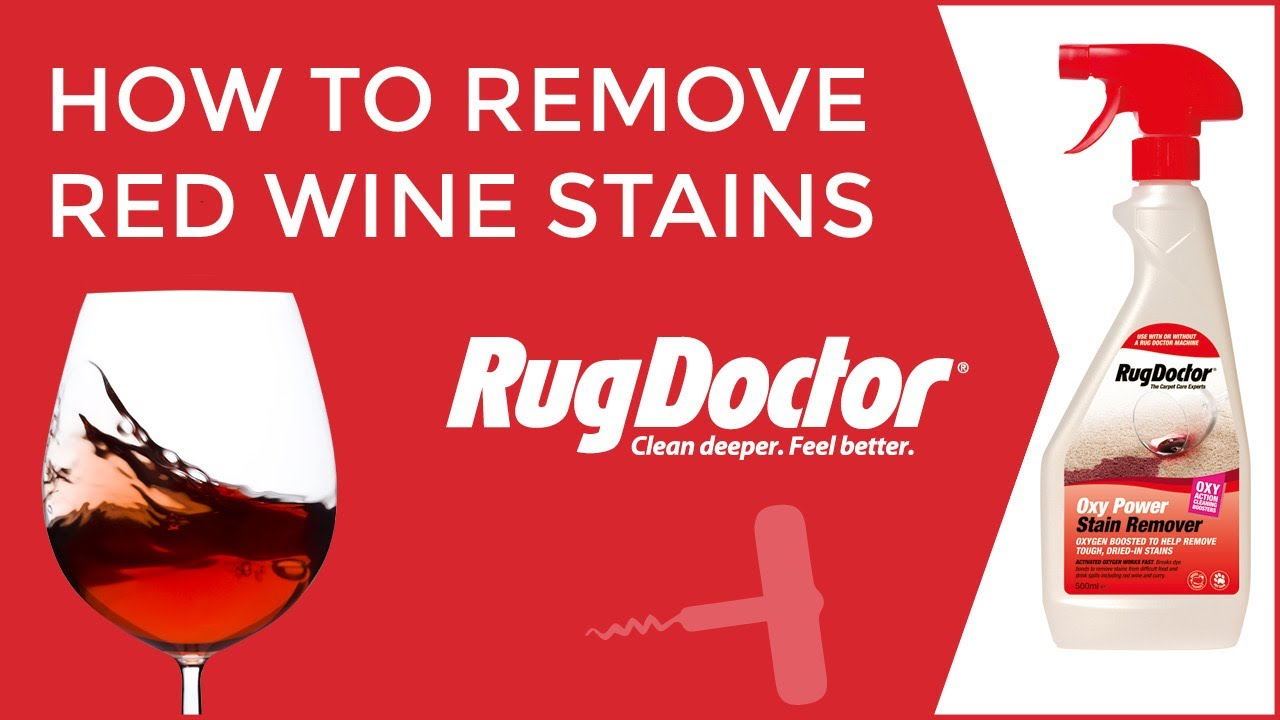 remove red wine stain how to remove wine stains from carpets rug doctor 30474