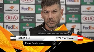 Press Conference: PAOK FC - PSV Eindhoven - PAOK TV