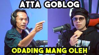 ATTA DI GOBLOG-GOBLOG IN MANG OLEH!!!