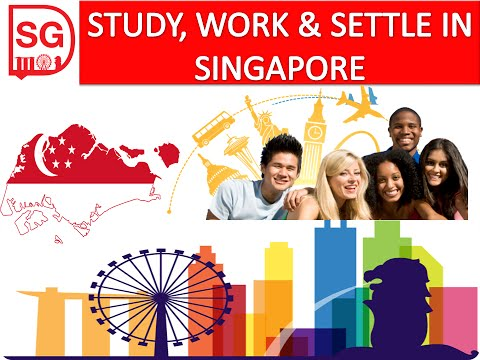 STUDY, WORK & SETTLE IN SINGAPORE (2017-18)
