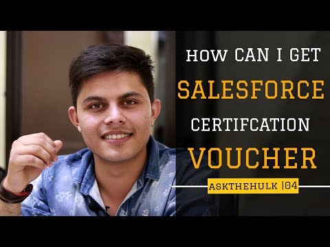 How Can I Get Salesforce Certification Voucher | Ask The Hulk | Episode 4