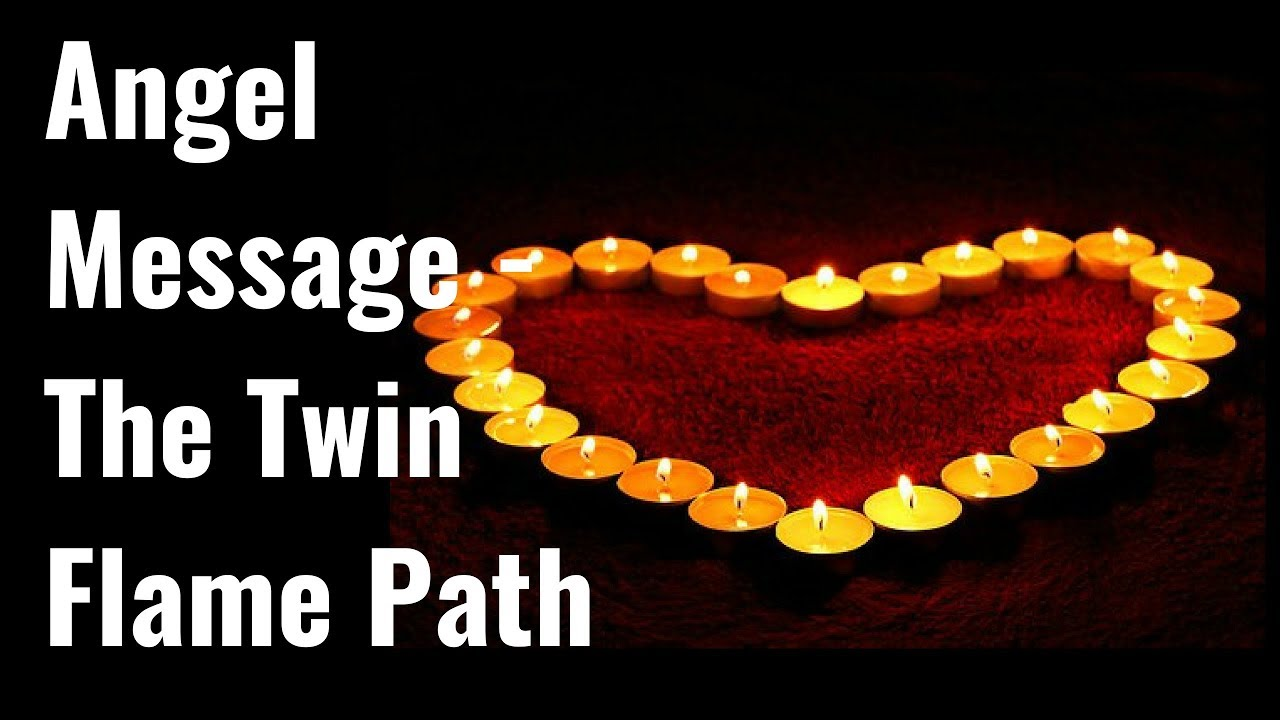 Angel Message - The Twin Flame Path