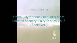 Kitaro - Mysterious Encounter (short version)