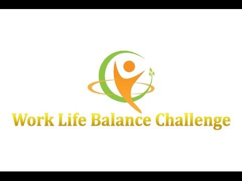 Work Life Balance Challenge