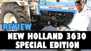 New Holland 3630 Plus Special Edition Tractor Review