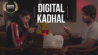 Short Film - Digital Kadhal | Best Short Film | Top 50 Short Films 2018 | IFP8