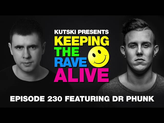 KTRA Episode 230 ft. Dr Phunk
