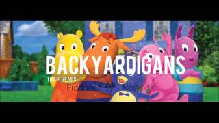 Backyardigans Trap Remix (ORIGINAL)