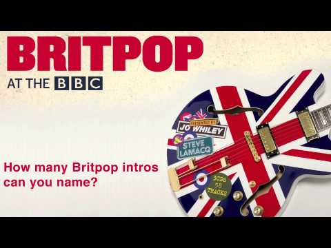 Britpop at The BBC - Guess the Intro