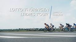 Lotto Thüringen Ladies Tour 2018 | Die berühmte steile Wand | Larasch Einblicke