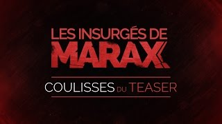 Marax - Coulisses du teaser