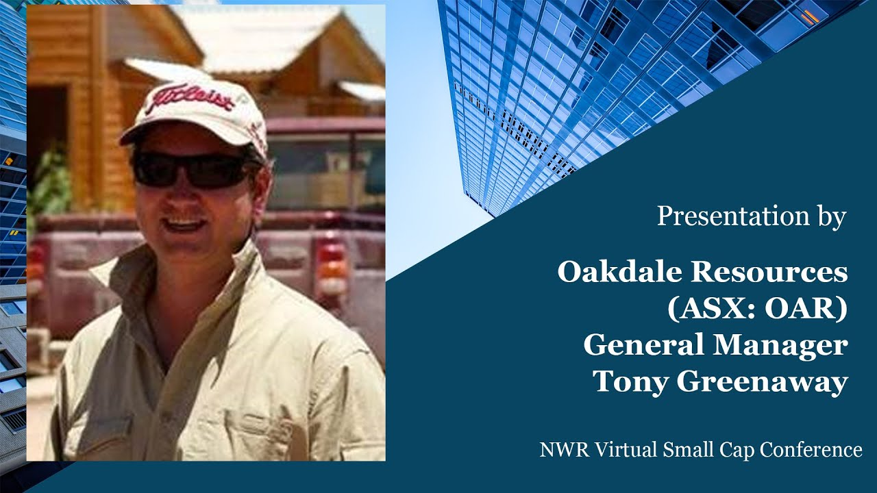 OAR's GM- Geology speaks at the NWR Virtual Small Cap Conference